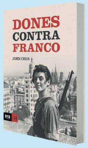 """""""Dones contra Franco"""", de Jordi Creus"""