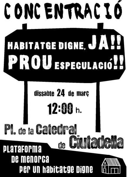 Concentració «Per un habitatge digne» a Ciutadella de Menorca (24-03-07)