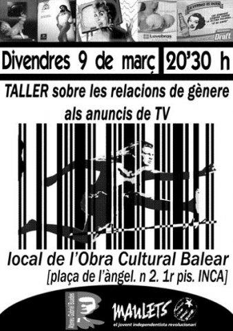 Taller sobre les relacions de gènere als anuncis de TV (09-03-07)